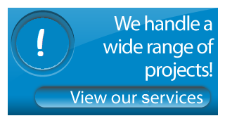 We handle a wide range of projects! View our services